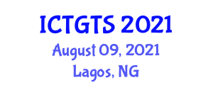 International Conference on Transport Geography and Transport Systems (ICTGTS) August 09, 2021 - Lagos, Nigeria
