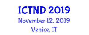 International Conference on Transportation Networks and Design (ICTND) November 12, 2019 - Venice, Italy
