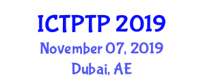 International Conference on Transportation Planning and Technical Process (ICTPTP) November 07, 2019 - Dubai, United Arab Emirates