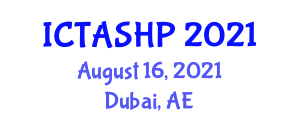 International Conference on Tropical Animal Science, Health and Production (ICTASHP) August 16, 2021 - Dubai, United Arab Emirates