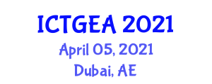 International Conference on Tropical Geography and Ecosystem Analysis (ICTGEA) April 05, 2021 - Dubai, United Arab Emirates