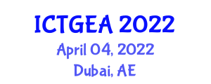 International Conference on Tropical Geography and Ecosystem Analysis (ICTGEA) April 04, 2022 - Dubai, United Arab Emirates