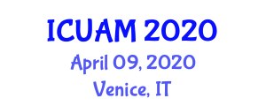 International Conference on Underwater Acoustics and Modelling (ICUAM) April 09, 2020 - Venice, Italy