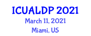 International Conference on Urban Agriculture and Local Food Production (ICUALDP) March 11, 2021 - Miami, United States