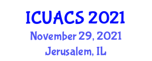 International Conference on Urban Anthropology and Cultural Systems (ICUACS) November 29, 2021 - Jerusalem, Israel