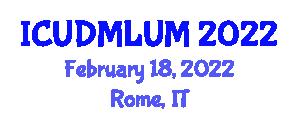 International Conference on Urban Disaster Mitigation and Land Use Management (ICUDMLUM) February 18, 2022 - Rome, Italy