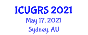 International Conference on Urban Geography and Regional Studies (ICUGRS) May 17, 2021 - Sydney, Australia