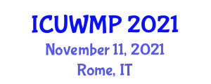 International Conference on Urban Water Management Plan (ICUWMP) November 11, 2021 - Rome, Italy