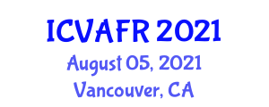 International Conference on Veterinary and Animal Feed Resources (ICVAFR) August 05, 2021 - Vancouver, Canada