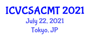 International Conference on Veterinary Clinical Sciences, Animal Care and Management Technology (ICVCSACMT) July 22, 2021 - Tokyo, Japan