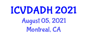 International Conference on Veterinary Dentistry and Animal Dental Health (ICVDADH) August 05, 2021 - Montreal, Canada