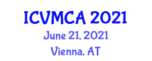 International Conference on Veterinary Medicince and Companion Animals (ICVMCA) June 21, 2021 - Vienna, Austria