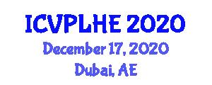 International Conference on Veterinary Pathology, Livestock Health and Epizootiology (ICVPLHE) December 17, 2020 - Dubai, United Arab Emirates