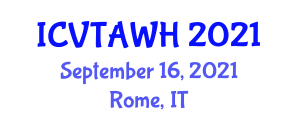 International Conference on Veterinary Technology, Animal Welfare and Health (ICVTAWH) September 16, 2021 - Rome, Italy