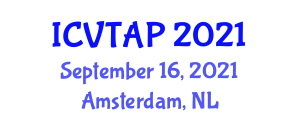 International Conference on Veterinary Theriogenology and Animal Production (ICVTAP) September 16, 2021 - Amsterdam, Netherlands
