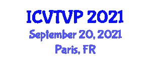 International Conference on Veterinary Treatment and Veterinary Pathology (ICVTVP) September 20, 2021 - Paris, France