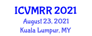 International Conference on Volcano Monitoring and Risk Reduction (ICVMRR) August 23, 2021 - Kuala Lumpur, Malaysia