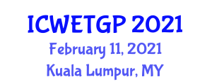 International Conference on Waste-to-Energy Technology, Gasification and Pyrolysis (ICWETGP) February 11, 2021 - Kuala Lumpur, Malaysia
