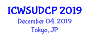 International Conference on Water-Sensitive Urban Design and Common Practices (ICWSUDCP) December 04, 2019 - Tokyo, Japan