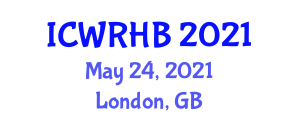 International Conference on Wearable Robotics and Human Biomechanics (ICWRHB) May 24, 2021 - London, United Kingdom