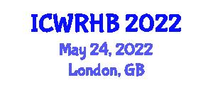 International Conference on Wearable Robotics and Human Biomechanics (ICWRHB) May 24, 2022 - London, United Kingdom