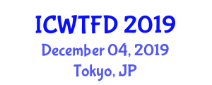 International Conference on Wearable Technology and Future Directions (ICWTFD) December 04, 2019 - Tokyo, Japan