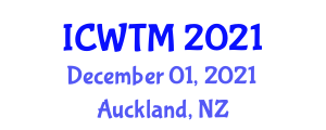 International Conference on Wearable Technology and Machinery (ICWTM) December 01, 2021 - Auckland, New Zealand