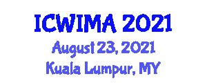 International Conference on Web Information Management and its Applications (ICWIMA) August 23, 2021 - Kuala Lumpur, Malaysia