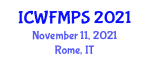 International Conference on Wildland Fire Management, Prevention and Suppression (ICWFMPS) November 11, 2021 - Rome, Italy