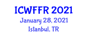 International Conference on Wildlife Feeding and Food Resources (ICWFFR) January 28, 2021 - Istanbul, Turkey