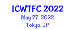 International Conference on Wine Tourism and Food Culture (ICWTFC) May 27, 2022 - Tokyo, Japan