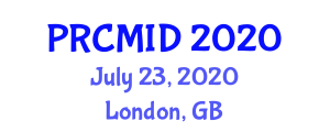 Pioneering Research on Clinical Microbiology and Infectious Diseases (PRCMID) July 23, 2020 - London, United Kingdom