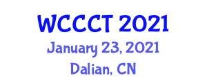 World Conference on Computing and Communication Technologies (WCCCT) January 23, 2021 - Dalian, China