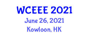 World Conference on e-Education, e-Management and e-Business (WCEEE) June 26, 2021 - Kowloon, Hong Kong
